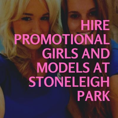 Hire Promotional Girls and Models at Stoneleigh Park
