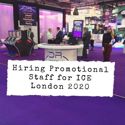 Hiring Promotional Staff For ICE London 2020