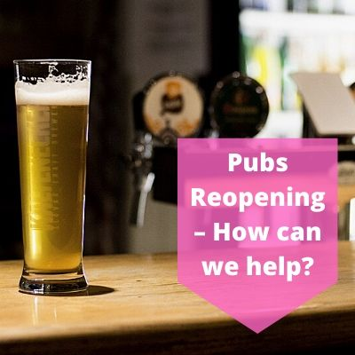 Pubs Reopening – How Can We Help?