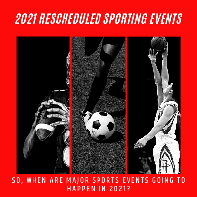 2021 Rescheduled Sporting Events – Pitlane Promotions