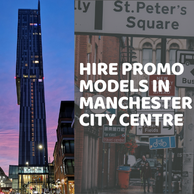Hire Promo Models In Manchester City Centre
