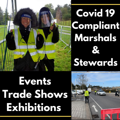 Covid 19 Compliant Marshals At Events, Trade Shows And Exhibition